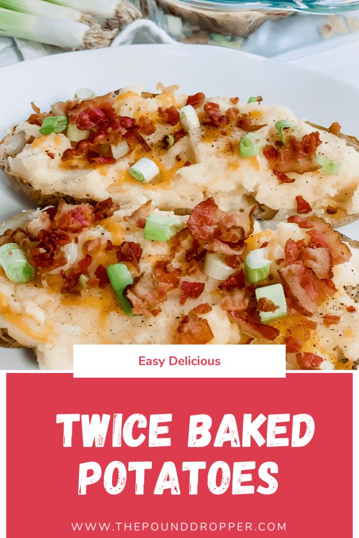 Easy Delicious Twice Baked Potatoes via @pounddropper