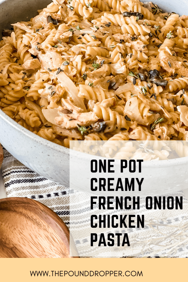 ThisOne Pot Creamy French Onion Chicken Pasta is one of the best pasta recipes-it's simple to make and requires just one pot to make!It's creamy, cheesy, and packed with chicken, mushrooms, and caramelized onions! A dinner the whole family will love! via @pounddropper