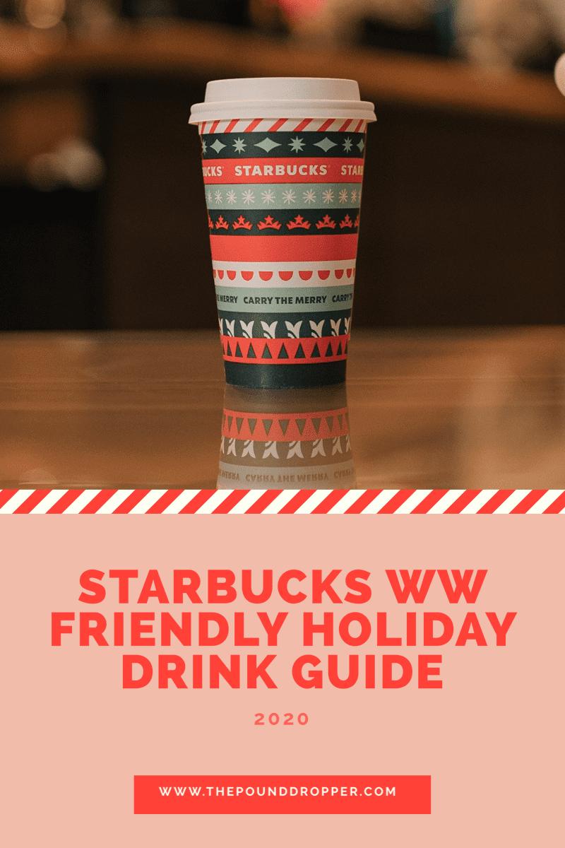 Starbucks WW Friendly Holiday Drink Guide via @pounddropper